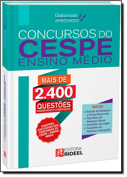 Gabaritado & Aprovado: Concursos do Cespe - Ensino Médio, livro de Equipe Rideel