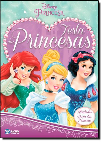 Disney: Festa das Princesas, livro de Editora Bicho Esperto