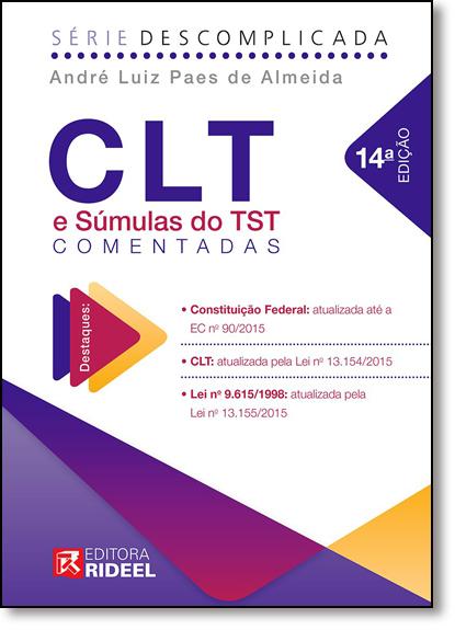 Clt e Súmulas do Tst Comentadas, livro de André Luiz Paes de Almeida