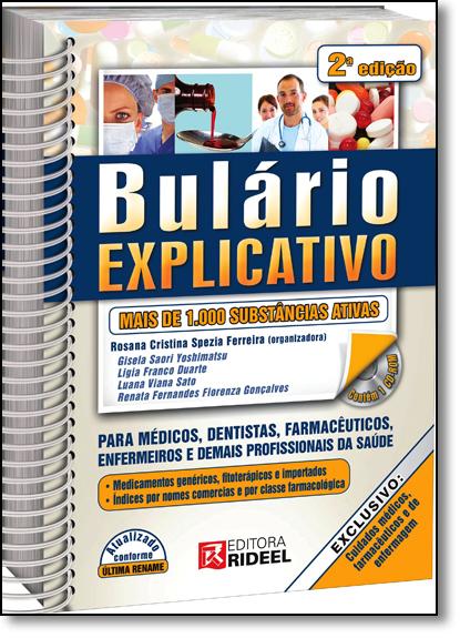 Bulário Explicativo: Mais de 1.000 Substâncias Ativas, livro de Rosana Cristina Spezia Ferreira