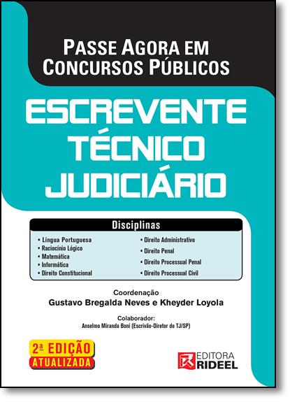 Passe Agora em Concursos Públicos: Escrevente Técnico Judiciário, livro de Gustavo Bregalda Neves