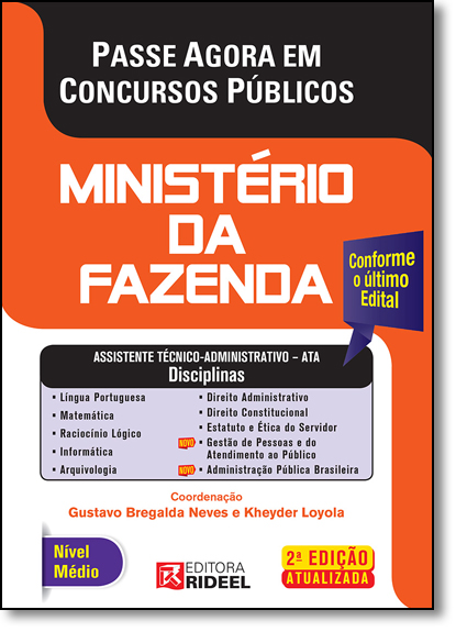 Passe Agora em Concursos Públicos: Ministério da Fazenda, livro de Gustavo Bregalda Neves