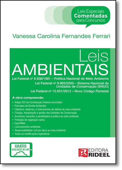 Leis Especiais Comentadas: Leis Ambientais, livro de Vanessa Carolina Ferrari