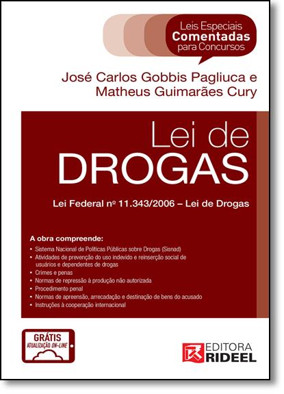 Leis Especiais Comentadas: Lei de Drogas, livro de José Carlos Gobbis Pagliucca