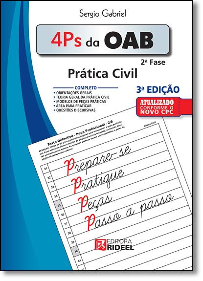 4 Ps da Oab 2ª Fase: Prática Civil, livro de Sérgio Gabriel