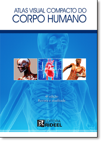 Atlas Visual Compacto do Corpo Humano, livro de Rúbia Yuri Tomita