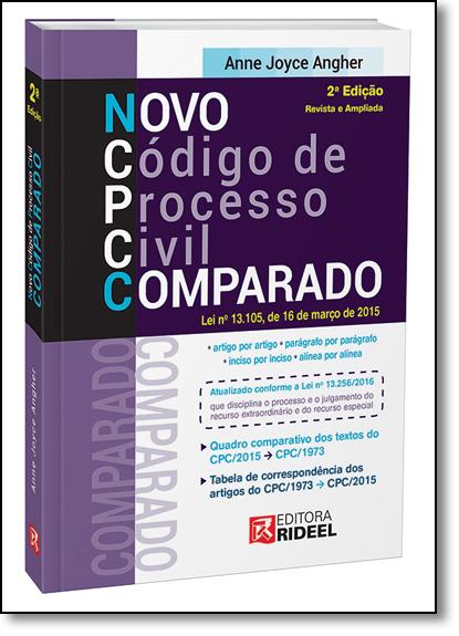 Novo Código de Processo Civil Comparado, livro de Anne Joyce Angher