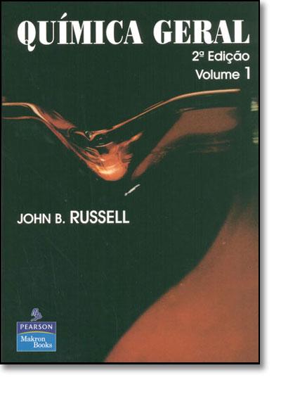 Química Geral - Vol.1, livro de John B. Russell