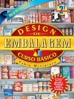 Design de embalagem - Curso básico - 2ª edição, livro de Fabio Mestriner