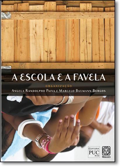 Escola e a Favela, A, livro de Angela Randolpho Paiva