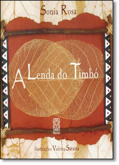 Lenda do Timbó, A, livro de Sonia Rosa