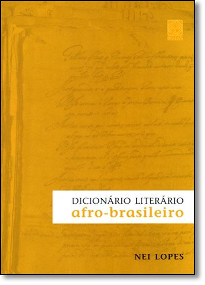 Dicionário Literários Afro-brasileiro, livro de Nei Lopes