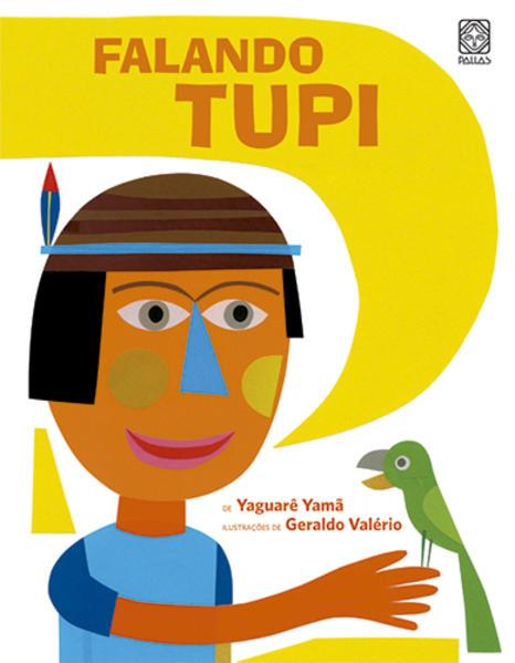 Falando Tupi, livro de YAGUARE YAMA