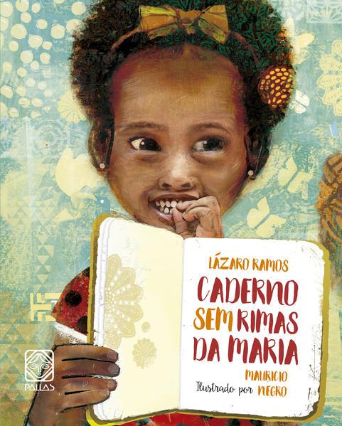 Caderno sem rimas da Maria, livro de Lázaro Ramos