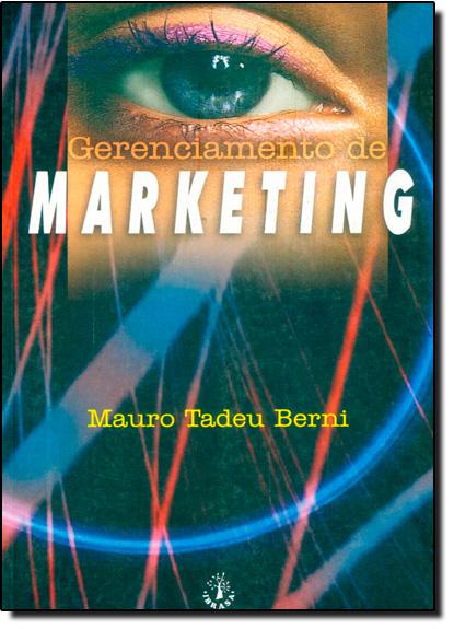 Gerenciamento de Marketing, livro de Mauro Tadeu Berni