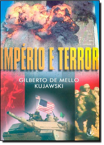 Império e Terror, livro de Gilberto de Mello Kujawski