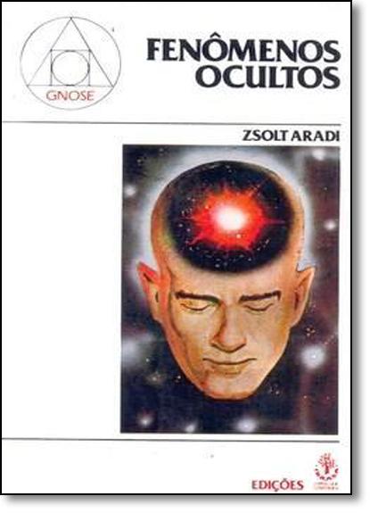Fenômenos Ocultos, livro de Zsolt Aradi