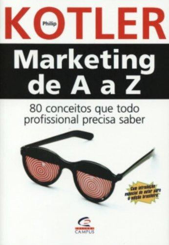 Marketing de A a Z, livro de Philip Kotler