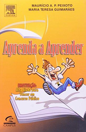 APRENDA A APRENDER - COL. FERRAMENTAS DO DESEMPENHO, livro de Marta Peixoto