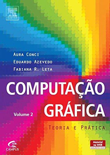 Computação Gráfica: Teoria e Prática - Vol.2, livro de Aura Conci