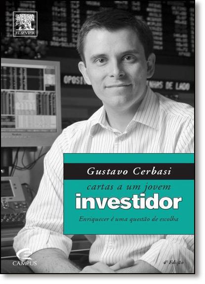 Cartas a um Jovem Investidor, livro de Gustavo Cerbasi