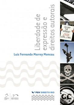 Liberdade de expressão e direitos autorais, livro de Luiz Fernando Marrey Moncau