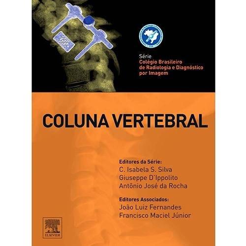 Coluna Vertebral, livro de Isabela S. | Giuseppe Antonio José