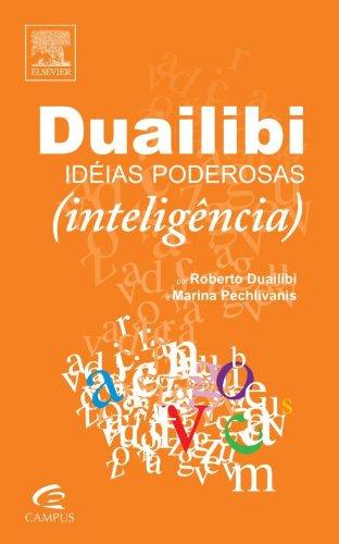 IDEIAS PODEROSAS - INTELIGENCIA, livro de DUAILIBI/ PECHLIVANI