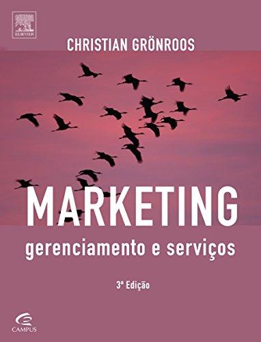 Marketing: Gerenciamento e Serviços, livro de Christian Grönroos