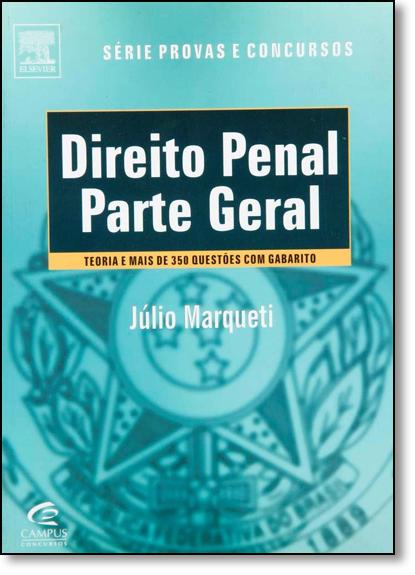 Direito Penal: Parte Geral, livro de Júlio Marqueti