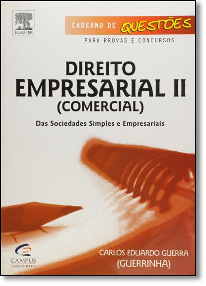 Direito Empresarial 2 : Comercial- Caderno De Questoes, livro de Viviane Nogueira De Azevedo Guerra