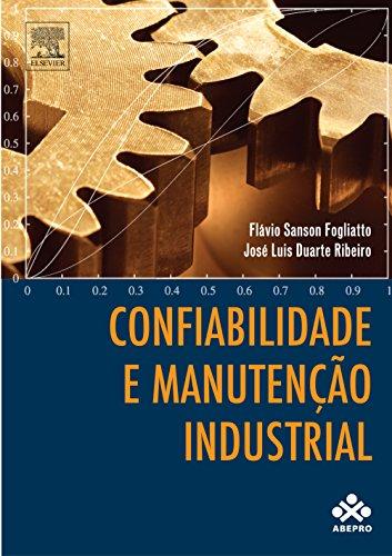 Confiabilidade e Manutenção Industrial, livro de Flávio Sanson Fogliatto
