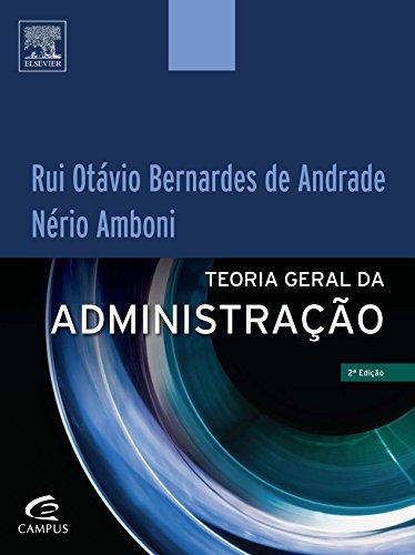 Teoria Geral da Administração, livro de Rui Otávio Bernardes de Andrade