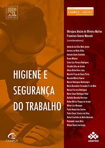 Higiene e Segurança do Trabalho, livro de Ubirajara Aluizio de Oliveira Mattos