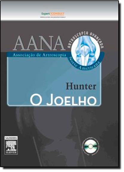 Joelho, O, livro de Robert E. Hunter | Nicholas A. Scaglione