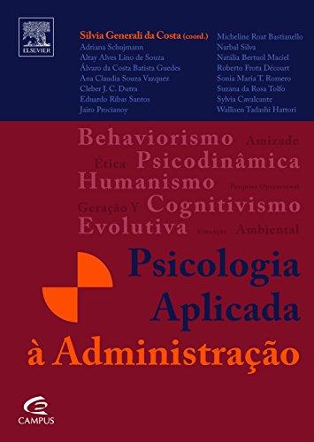 Psicologia Aplicada a Administração, livro de Silvia Generali da Costa