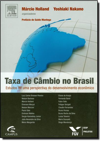 Taxa de Câmbio no Brasil, livro de Marcio Holland