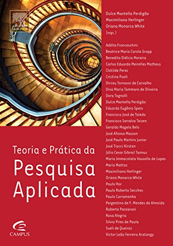 Teoria e Prática da Pesquisa Aplicada, livro de Oriana Monarca White