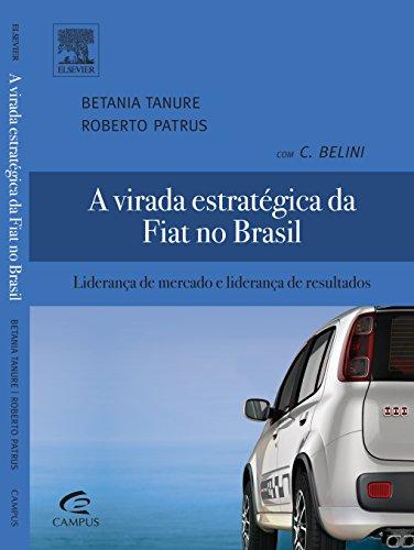 Virada Estratégica da Fiat no Brasil, A, livro de Betania Tanuro