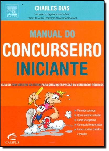 Manual do Concurseiro Iniciante, livro de Charles Dias
