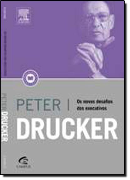 Novos Desafios dos Executivos, Os, livro de Peter F Drucker