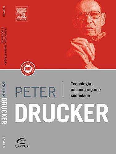 Tecnologia, Administração e Sociedade, livro de Peter F Drucker