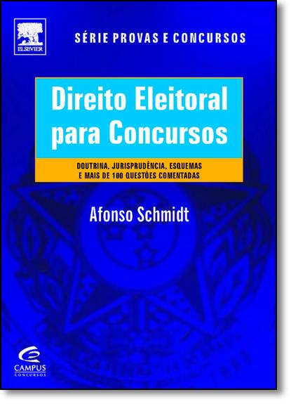 Direito Eleitoral Para Concursos, livro de Afonso Schmidt