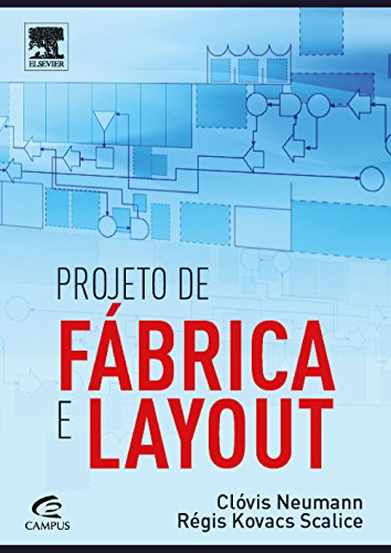 Projeto de Fábrica e Layout, livro de Clovis Neumann