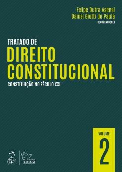 Tratado de direito constitucional - Constituição no século XXI, livro de Felipe Dutra Asensi, Daniel Giotti de Paula