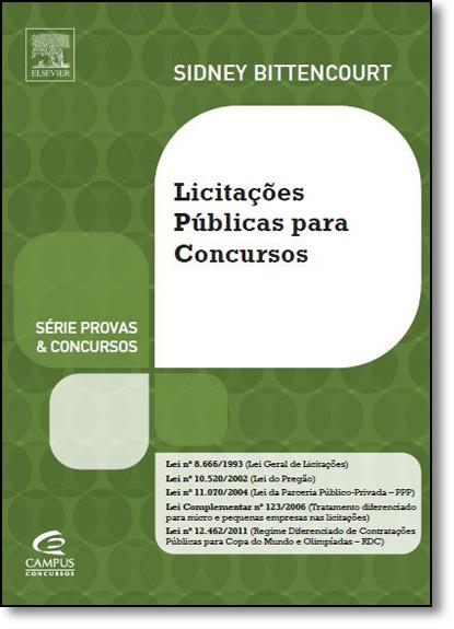 Licitações Públicas Para Concursos, livro de Sidney Bitencourt