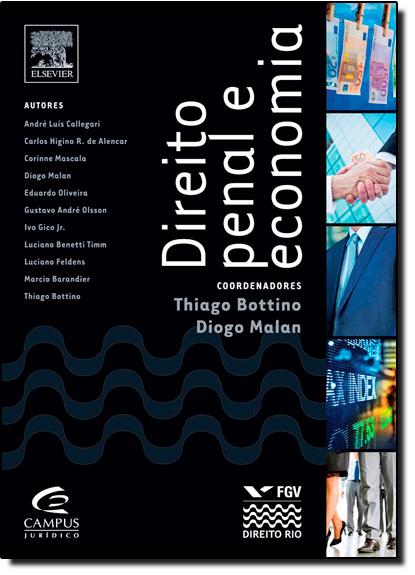 Direito Penal e Economia, livro de Thiago Bottino do Amaral | Diogo Malan