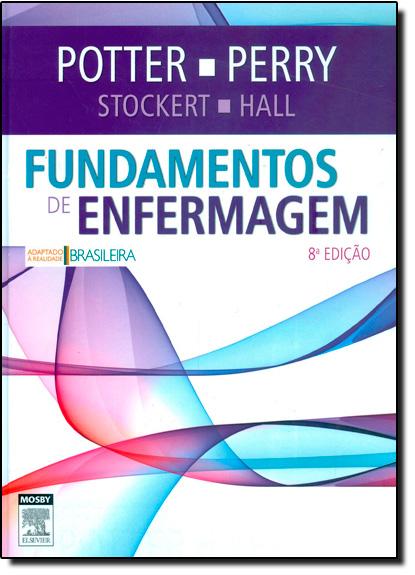 Fundamentos de Enfermagem, livro de Patricia A. Potter