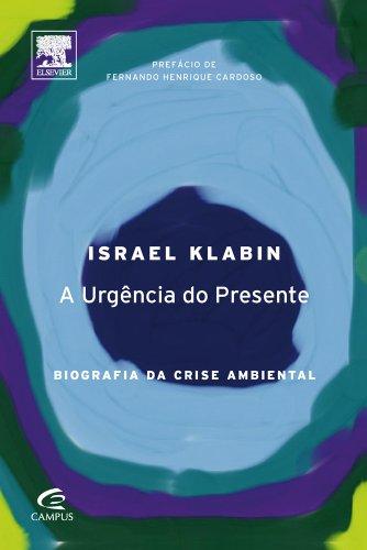 Urgência do Presente, A - Versão Pocket, livro de Lier Pires Ferreira