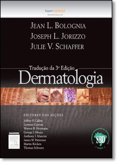 Dermatologia - 2 Volumes, livro de Jean L. Bolognia